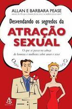 DESVENDANDO OS SEGREDOS DA ATRACAO SEXUAL Allan & Barbara PEASE Body LANGUAGE Bk