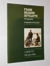 Frank Meadow Sutcliffe Photographer A Selection Of His Work Bill Eglon Shaw 1998