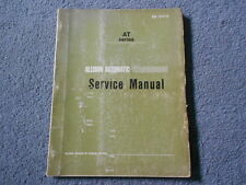 1969 1970 ALLISON AT SERIES AT540 AUTOMATIC TRANSMISSION SERVICE SHOP MANUAL GM