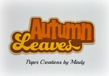 CRAFTECAFE MINDY AUTUMN LEAVES FALL DIECUT premade paper piecing TITLE scrapbook