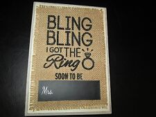 """Wedding """"Bling Bling I Got the Ring, Soon To Be Mrs."""" Plaque by Mud Pie, New"""