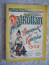 DALKULLAN ALMANACK - 1903 SWEDISH LANGUAGE ALMANAC & CALENDAR - HORSE SHOE SNUFF