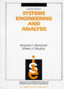 Systems Engineering and Analysis (Prentice-Hall international series in indust,