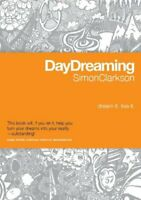 Daydreaming By Simon Clarkson