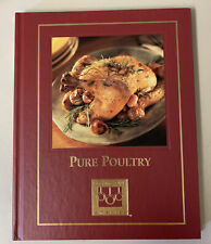 Pure Poultry Cookbook, From the Cooking Club of America
