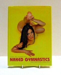 Naked Gymnastics by John Lombardo (Hardback, 2006)