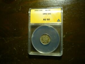 1892(ANACS)(AU50) BARBER DIME - NICE TONING AND LUSTER ++++!!