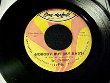 Five Du-Tones Noboby Pero ( My Baby) 60s Chicago Northern Soul 45 One-Derful!