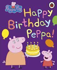 Peppa Pig: Happy Birthday, Peppa by Peppa Pig Book The Fast Free Shipping