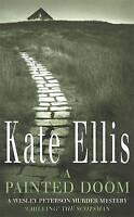 New, A Painted Doom (Wesley Peterson Series), Kate Ellis, Book