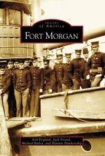 Fort Morgan (AL) (Images of America)