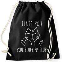 Fluff You, You Fluffin Fluff Turnbeutel mit Katze Moonworks®