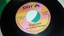 COMPTON BROTHERS Sound Of An Angel's / Haunted House DOT 1729 RARE COUNTRY 45