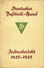 DFB Jahresbericht 1928 - 1929 Fußball Nationalmannschaft Jahrbuch Liga Länderspi
