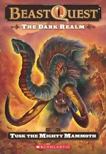 Beast Quest #17: The Dark Realm: Tusk the Mighty Mammoth by Adam Blade