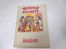 MISSION SECRETE SELECTIONS PROUESSES 1946 recit complet *