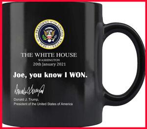 Joe You Know I Won Donald Trump Supporter Black Coffee Mug, Gifts For Trump Supp