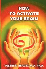How to Activate Your Brain: A Practical Guide for Older Adults. Book 1, Valentin