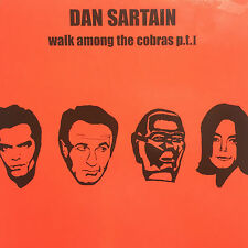 DAN SARTAIN - WALK AMONG THE COBRAS P.T.I * 7 INCH VINYL * FREE P&P UK * MINT