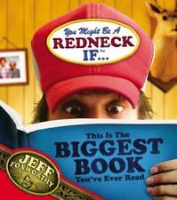 You Might Be A Redneck If ... This Is The Biggest Book You've Ever Read Jeff Fo