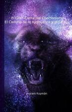 El Gran Canto Del Chamanismo. el Camino de la Ayahuasca y el Tabaco by Arutam...
