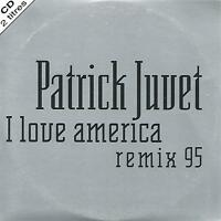PATRICK JUVET - I love America Remix 95