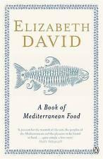 A Book of Mediterranean Food by Elizabeth David (Paperback, 1998)
