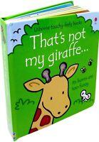 Thats not my giraffe Fiona Watt (Touchy-Feely Board Books)