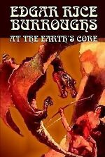 At the Earth's Core by Edgar Rice Burroughs (2002, Hardcover)