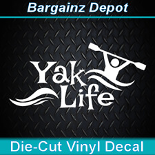 Vinyl Decal... YAK LIFE... Kayak Kayaking River Paddling Boat Car Laptop Sticker