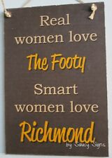 Real Women Richmond Footy Sign - Bar Kitchen Office Shed BBQ Tigers Wooden Chic