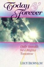 Today and Forever: Daily Strength for a Brighter Tomorrow (Devotions for Today)