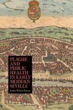 Rochester Studies in Medical History: Plague and Public Health in Early...