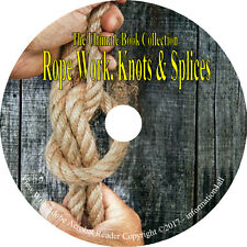 18 Vintage Books on CD – Ultimate Library on Rope Work, Knots & Splices How to