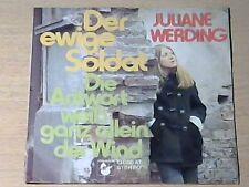 "7"" Juliane Werding * l'eterno soldato/la risposta bianco da solo (Bob Dylan) - MINT"