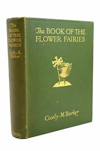 """""""THE BOOK OF THE FLOWER FAIRIES - Barker, Cicely Mary. Illus. by Barker, Cicely"""""""