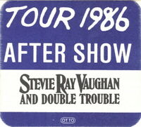 STEVIE RAY VAUGHAN 1986 SOUL TO SOUL TOUR AFTER SHOW BACKSTAGE PASS / NMT 2 MINT