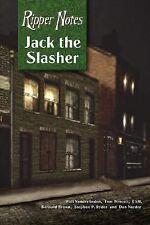 Ripper Notes: Jack the Slasher: By Wolf Vanderlinden, Tom Wescott