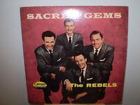 """THE REBELS.........""""SACRED GEMS""""...........OOP GOSPEL ALBUM"""