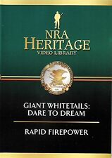NRA Heritage Video Library ~ Giant Whitetails: Dare To Dream Rapid Firepower DVD