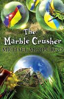The Marble Crusher, Morpurgo, Michael, Very Good Book