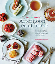 Afternoon Tea at Home: Deliciously Indulgent Recipes for Sandwiches,...