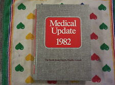 The World Book Family Health Annual Medical Update 1982