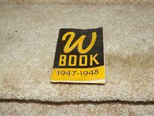 "WICHITA STATE UNIVERSITY - 1947-1948 ""W BOOK"" Freshmen Student Reference Booklet"