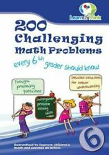 200 Challenging Math Problems Every 6th Grader Should Know by Learn 2 Think...