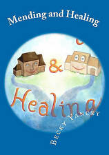 NEW Mending and Healing: Challenges Children Face in the Midst of Divorce