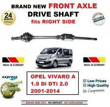FOR OPEL VIVARO A 1.9 Di DTi 2.0 2001-2014 BRAND NEW FRONT AXLE RIGHT DRIVESHAFT