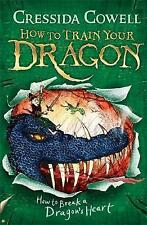 How to Break a Dragon's Heart: Book 8 by Cressida Cowell  **NEW PAPERBACK**