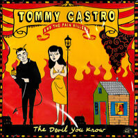 Tommy Castro And The Pain Killers - The Devil You Know MUSIC CD NEW SEALED