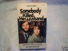 1978 SOMEBODY KILLED HER HUSBAND PAPERBACK Farrah Fawcett,Jeff Bridges w/photos